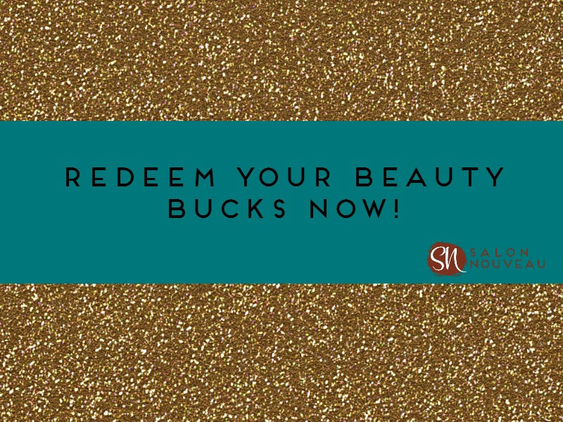 Redeem Your Beauty Bucks