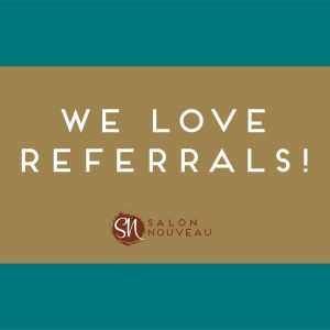 Referral Program at Salon Nouveau